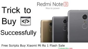 Free Scripts Buy Xiaomi Mi Rs 1 Flash Sale