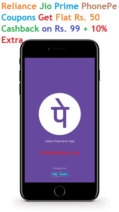 Reliance Jio Prime PhonePe Coupons Get Flat Rs. 50 Cashback on Rs. 99 + 10% Extra